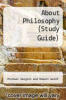 About Philosophy (Study Guide) by Michael Vengrin and Robert Wolff - ISBN 9780131168817
