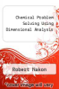 cover of Chemical Problem Solving Using Dimensional Analysis