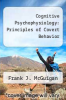cover of Cognitive Psychophysiology: Principles of Covert Behavior