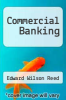 cover of Commercial Banking (4th edition)
