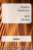 Organic Chemistry - With Access by Wade - ISBN 9780131568587