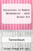 Excursions in Modern Mathematics - With Access Kit by Tannenbaum - ISBN 9780131589025