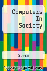 Computers In Society Excellent Marketplace listings for  Computers In Society  by Stern starting as low as $8.01!