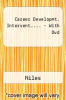 Career Developmt. Intervent.... - With Dvd by Niles - ISBN 9780131697720