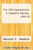 cover of The CPA Examination: A Complete Review, 1982-83