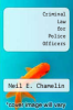 cover of Criminal Law for Police Officers (4th edition)