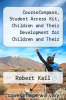 cover of CourseCompass, Student Access Kit, Children and Their Development for Children and Their Development (4th edition)