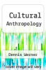 cover of Cultural Anthropology (4th edition)
