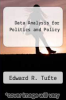 cover of Data Analysis for Politics and Policy
