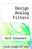 cover of Design Analog Filters (1st edition)