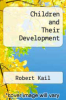 cover of Children and Their Development (4th edition)