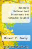 cover of Discrete Mathematical Structures for Computer Science (2nd edition)