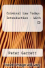 Criminal Law Today: Introduction - With CD by Peter Garrett - ISBN 9780132210287