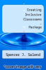 cover of Creating Inclusive Classrooms - Package (5th edition)