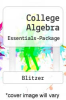 College Algebra Essentials-Package by Blitzer - ISBN 9780132281140
