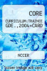 CORE CURRICULUM:TRAINEE GDE.,2004+CARD by NCCER - ISBN 9780132299923
