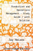 cover of Production and Operations Management - Study Guide / with Solution (4th edition)