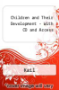 Children and Their Development - With CD and Access by Kail - ISBN 9780132341424