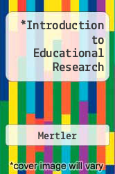 Cover of Introduction to Educational Research 7TH 10 (ISBN 978-0132476980)
