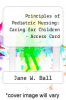 cover of Principles of Pediatric Nursing: Caring for Children - Acces Card