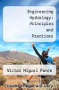 cover of Engineering Hydrology: Principles and Practices