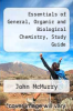 cover of Essentials of General, Organic and Biological Chemistry, Study Guide