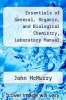 cover of Essentials of General, Organic, and Biological Chemistry, Laboratory Manual