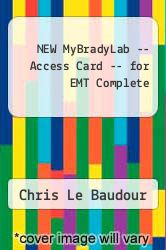 Cover of NEW MyBradyLab -- Access Card -- for EMT Complete 2 (ISBN 978-0132912402)