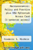 cover of Macroeconomics: Policy and Practice plus NEW MyEconLab Access Card (1-semester access) Package (1st edition)