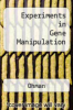 cover of Experiments in Gene Manipulation