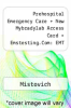 cover of Prehospital Emergency Care + New Mybradylab Access Card + Emstesting.Com: EMT Access Card Package