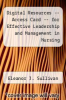 cover of Digital Resources -- Access Card -- for Effective Leadership and Management in Nursing (1st edition)