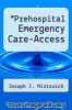 cover of Prehospital Emergency Care-Access
