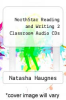 cover of NorthStar Reading and Writing 2 Classroom Audio CDs (4th edition)