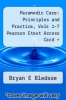 cover of Paramedic Care: Principles and Practice, Vols 1-7 Pearson Etext Access Card + Emstesting.com Parmedic Student Access Card Pkg (4th edition)