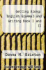 cover of Getting Along: English Grammar and Writing Book I and II