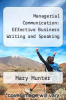 cover of Managerial Communication: Effective Business Writing and Speaking (2nd edition)
