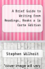 cover of A Brief Guide to Writing from Readings, Books a la Carte Edition (7th edition)