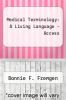 cover of MyMedicalTerminologyLab -- Access Card -- Medical Terminology A Living Language (5th edition)