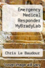 cover of Emergency Medical Responder MyBradyLab (10th edition)