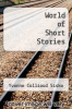 cover of World of Short Stories (3rd edition)