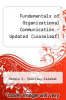 cover of Fundamentals of Organizational Communication, Books a la Carte (9th edition)