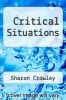 cover of Critical Situations (1st edition)