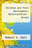 cover of Children and Their Development; MyVirtualChild -- Standalone Access Card (7th edition)