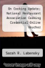cover of On Cooking Update; National Restaurant Association Cooking Credential Online Voucher (5th edition)