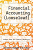 cover of Financial Accounting (Looseleaf) (4TH 17)