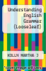 cover of Understanding English Grammar (Looseleaf) (10th edition)