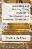 cover of Assessing and Guiding Young Children`s Development and Learning, Enhanced Pearson eText with Loose-Leaf Version -- Access Card Package (6th edition)
