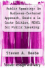 cover of Public Speaking: An Audience-Centered Approach, Books a la Carte Edition, REVEL for Public Speaking: An Audience-Centered Approach -- Access Card and Pearson MediaShare -- Valuepack Access Card (9th edition)