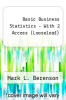 cover of Basic Business Statistics, Student Value Edition; MyStatLab for Business Statistics -- ValuePack Access Card; PHStat for Pearson 5x7 Valuepack Access Code Card (13th edition)
